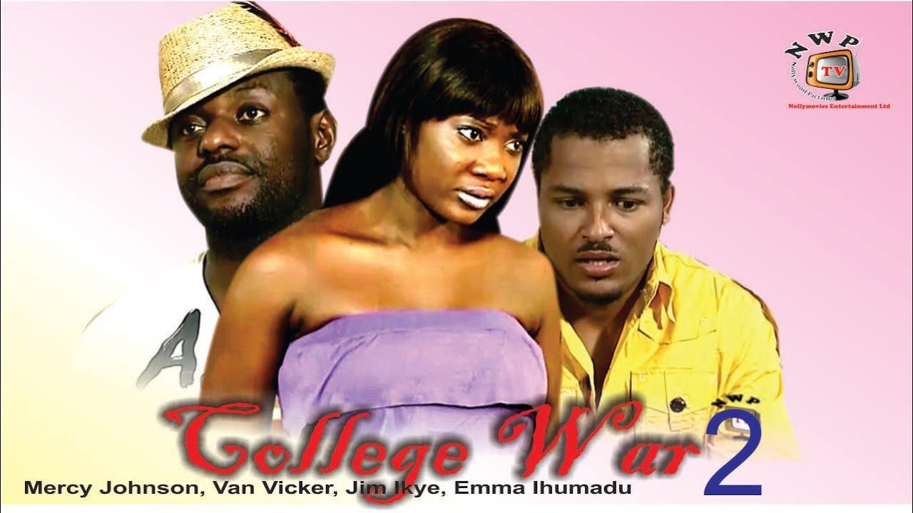 Download War Collage 2   - Nigerian Nollywood Movie