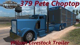 American Truck Simulator 379 Peterbilt Choptop