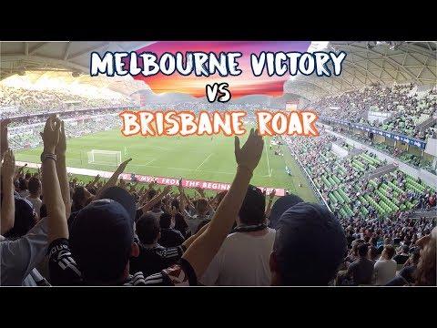 BACK ROW MELBOURNE! (Melbourne Victory vs Brisbane Roar 2018)