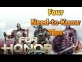 Four NEED-TO-KNOW Tips, For Honor