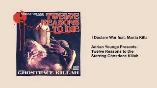 Ghostface Killah - I Declare War (feat. Masta Killa)