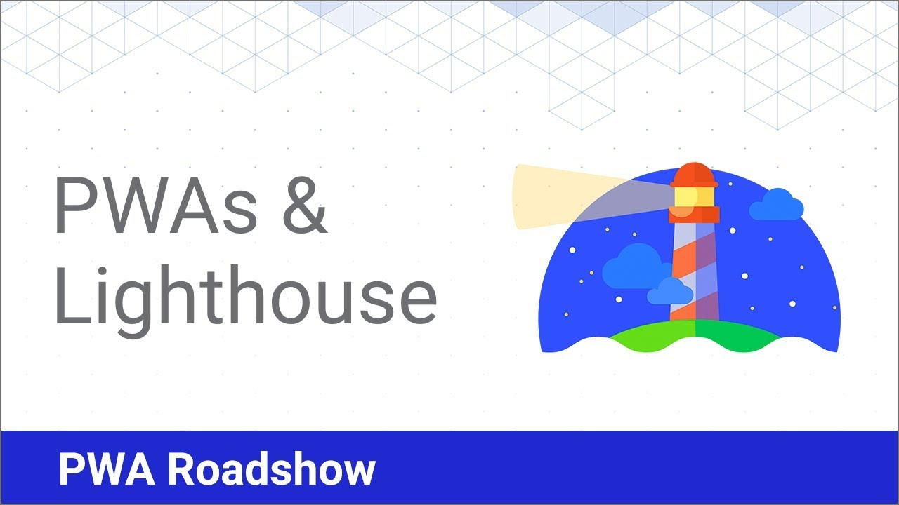 Tooling for Progressive Web Apps - PWA Roadshow