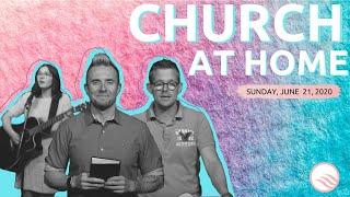 Wellspring Church Online Service | Sunday, June 21, 2020