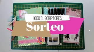 (CERRADO) Sorteo 1000 Suscriptores | Yoltzin handmade | Scrapbook