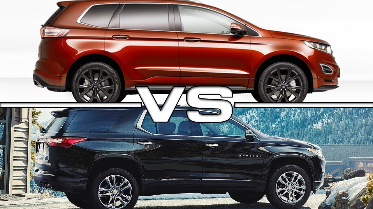 Ford Edge Vs  Chevrolet Traverse
