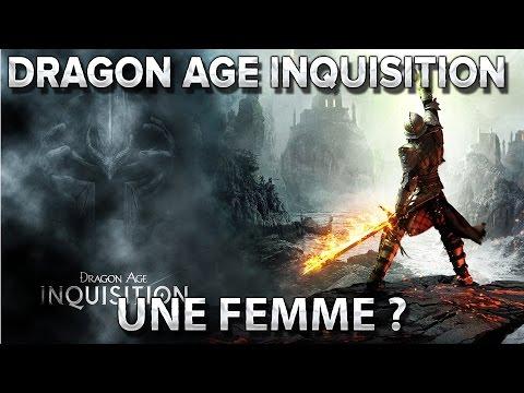 Dragon age Inquisition : Une femme ?