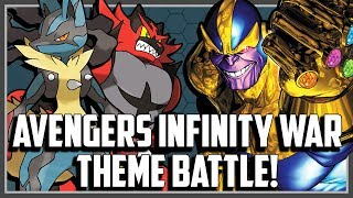 Pokemon Avengers Infinity War Theme Battle!