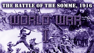 """World War I. Entente campaign, mission 7 """"The Battle of the Somme"""""""