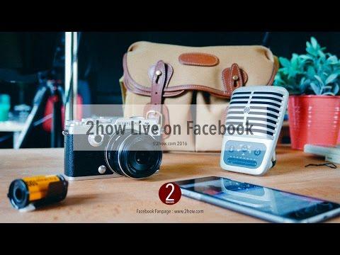 EP.118 : การทำ Facebook Live ให้สวย ๆ