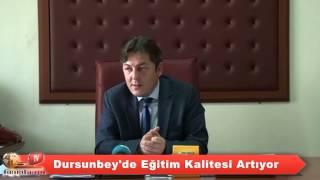 Dursunbey'de Eğitim Kalitesi Yükselecek