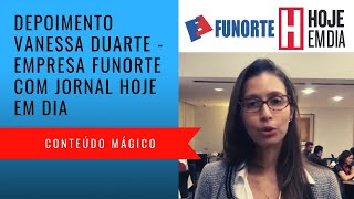 Depoimento Vanessa Duarte -  Funorte/Jornal Hoje em Dia - Conteúdo Mágico
