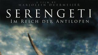 Serengeti - Im Reich der Antilopen (2012) [Dokumentation] | Film (deutsch)