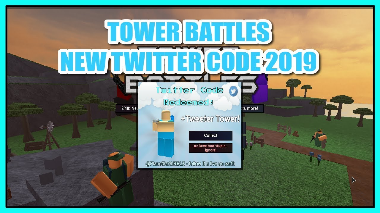 Codes For Tower Battles 2020 Roblox Roblox Tower Battles Twitter Code New Tweeter Tower Youtube