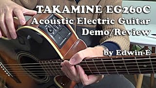 Guitar Demo: Takamine EG260C Acoustic Electric Guitar Review
