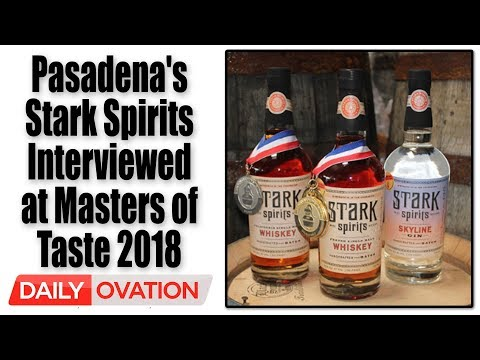 Daily Ovation interviews the founders of Pasadena's Stark Spirits at Masters of Taste 2018
