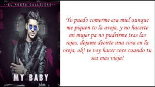 LETRAS - Poeta Callejero - My Baby (NUEVO 2014)