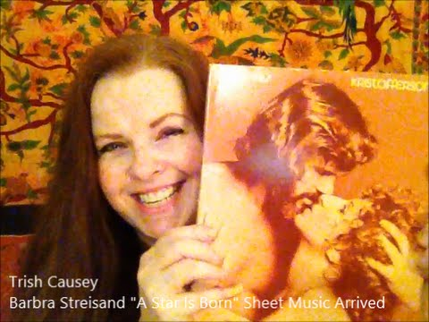 Barbra Streisand A Star Is Born Sheet Music Arrived!!!
