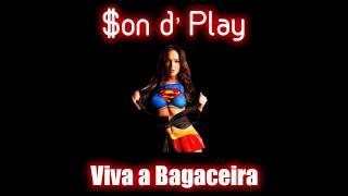 $on d'Play - Viva a Bagaceira