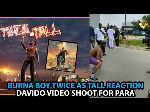 burna-boy-twice-as-tall-album-review-:-davido-new-music-video-shoot-para
