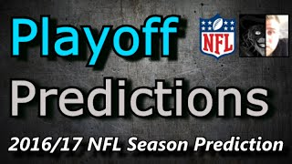 Pre-Season Playoff Predictions - 2016 NFL Predictions
