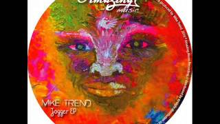 Mike Trend - Jogger (Original Mix).wmv