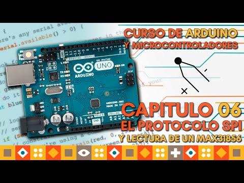 Curso De ARDUINO: Capitulo 06, BUS SPI Y Como Leer El MAX31856