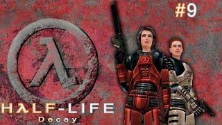 Half-Life: Decay: Глава 9: Разлом [Финал] #9
