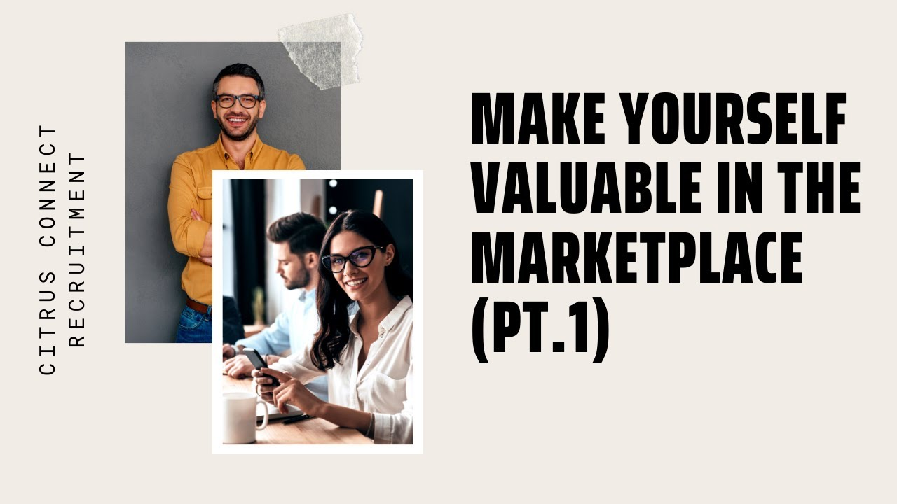 PART 1 - Make yourself more valuable in the marketplace using lean business skills
