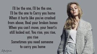 Carry You Home - Zara Larsson (Lyrics) 🎵
