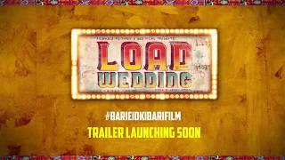 LOAD WEDDING 2018 | Animated Teaser | Fahad Mustafa | Mehwish Hayat | Samina Ahmed