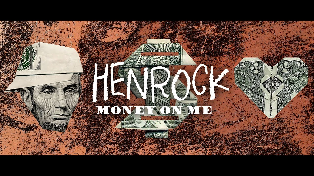 henrock-money-on-me-clean-official-music-video