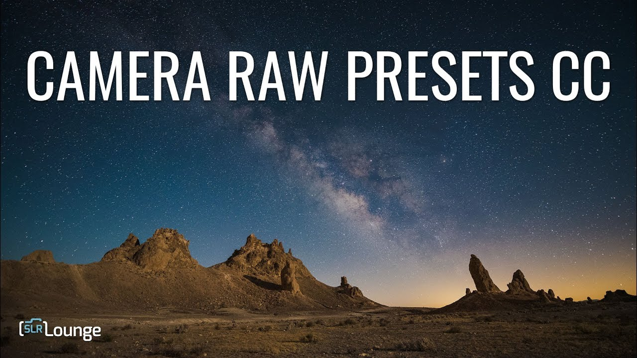Updated Adobe Camera Raw Presets For CC