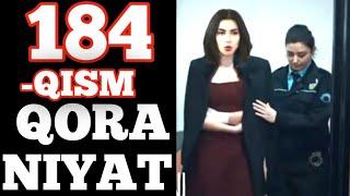 Qora niyat 184-qism uzbek tilida turk film кора ният 184-кисм