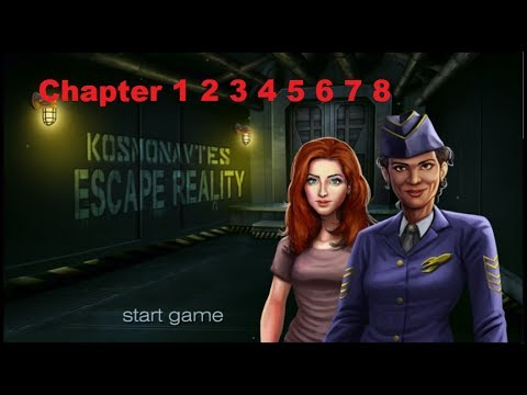 Kosmonavtes Escape Reality Chapters 1 2 3 4 5 6 7 8