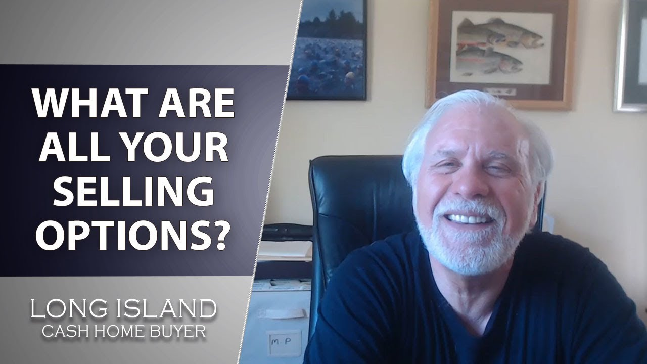 Long Island Cash House Buyer: The 5 Selling Options You Have as a Home Seller