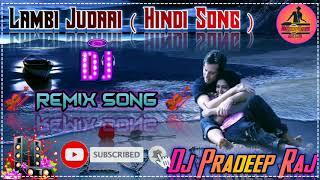 Char Dino Ka Pyaar O Rabba Lambi Judai 💞_Love Hit's_Dj Remix_ 💞 Dj Pradeep JhansiDj