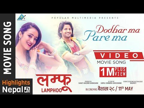 Dodharama Pare Ma - New Nepali Movie LAMPHOO Video Song | Kabir Khadka, Mariska Pokhrel