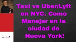 Taxi vs Uber/Lyft EN NYC. Como manejar en Nueva York,Como Obtener la TLC license.Live Stream