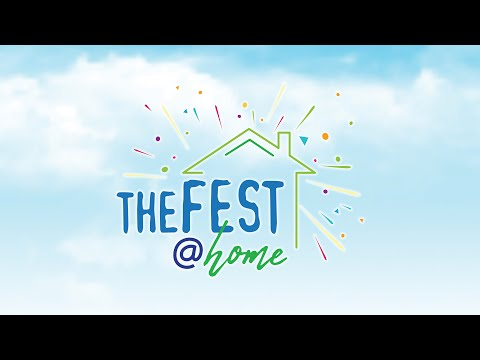 Special Announcement! The FEST@Home!