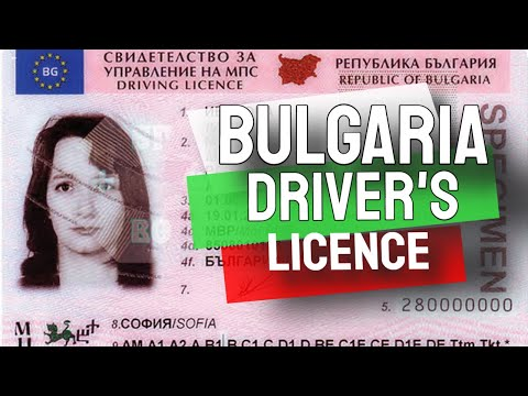 All About Bulgarian Driver License For Foreigners [Updated