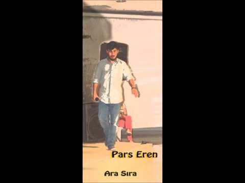Pars Eren - Ara Sıra