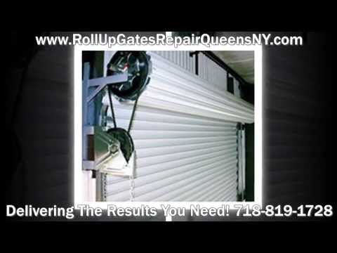 Roll Up Door Repair Queens NYC 718-819-1728  Rolling Doors Queens NY