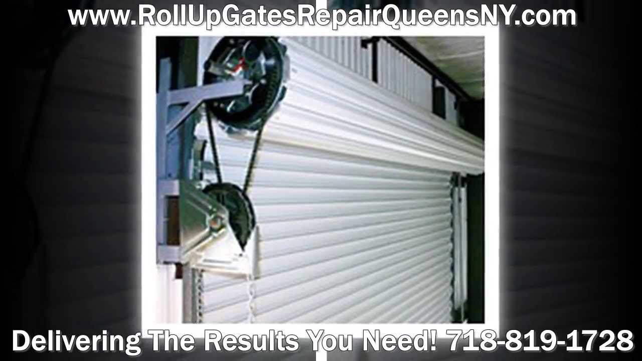 Roll Up Door Repair Queens Nyc 718 819 1728 Rolling Doors Queens Ny