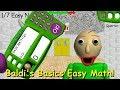 Baldi's Basics Easy Math! - Baldi's Basics V1.4.3 Mod