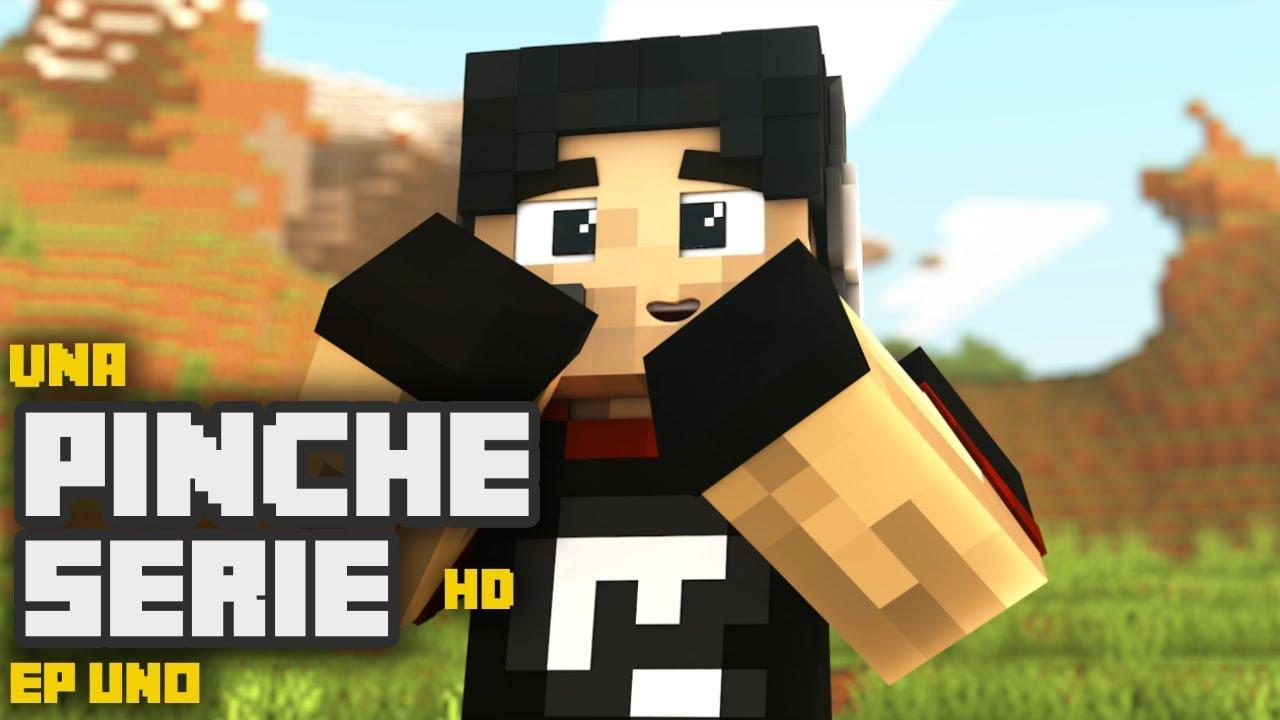 Una pinche serie HD !!! | EP.1 | Minecraft