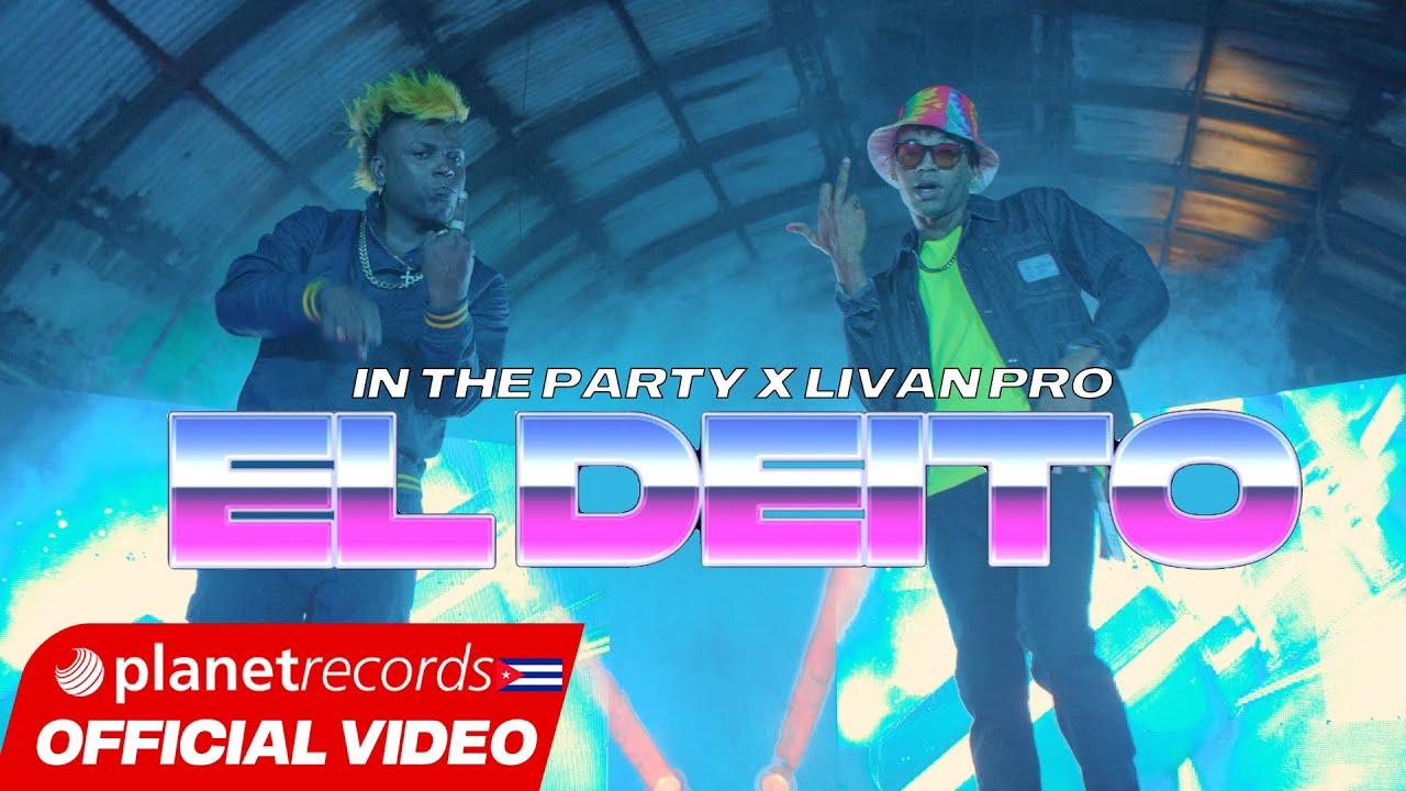 IN THE PARTY ❌ LIVAN PRO - El Deito (Official Video)