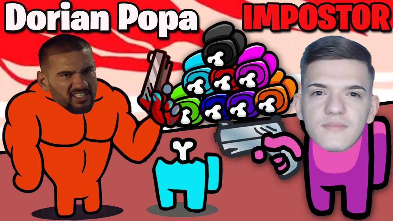 L-AM OMORAT PE DORIAN POPA SI AM CASTIGAT! Among Us