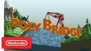 Poly Bridge: PAX West Trailer - Nintendo Switch