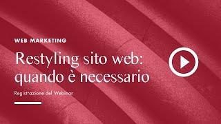 Restyling sito web: quando è necessario