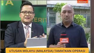 Cerita Sebalik Berita: Utusan Melayu (malaysia) Tamatkan Operasi